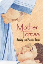 Mother Teresa: Seeing The Face Of Jesus - .MP4 Digital Download