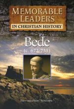 Memorable Leaders: Bede