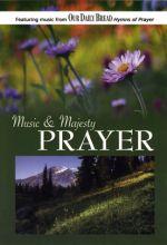 Music And Majesty: Prayer