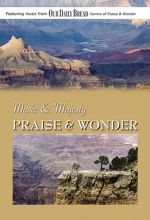Music And Majesty: Praise & Wonder