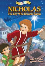 Nicholas, The Boy Who Became Santa