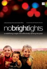 No Bright Lights - A redefining insight into effectively serving the poor - .MP4 Digital Download