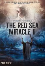 Patterns of Evidence: The Red Sea Miracle II