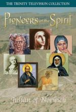 Pioneers Of The Spirit: Julian Of Norwich