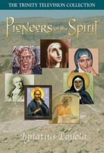 Pioneers Of The Spirit: Ignatius Loyola - .MP4 Digital Download