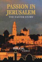 Passion In Jerusalem