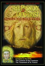 Passion Of Christ According To St. Francis