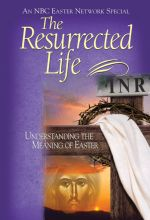 Resurrected Life - .MP4 Digital Download