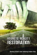 Regrets, Reality, Restoration - .MP4 Digital Download