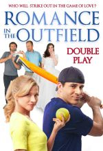 Romance in the Outfield: Double Play