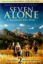 Seven Alone plus 2 Bonus Movies