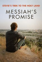 Stevie's Trek to the Holy Land: Messiah's Promise - .MP4 Digital Download