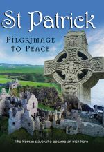 St. Patrick: Pilgrimage to Peace - .MP4 Digital Download