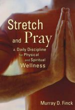 Stretch And Pray