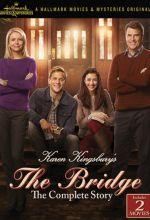 The Bridge - Karen Kingsbury's