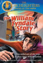 Torchlighters: William Tyndale Story