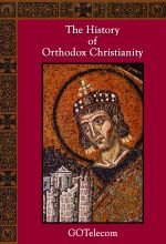 The History of Orthodox Christianity .MP4 Digital Download