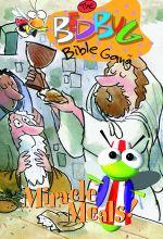 The Bedbug Bible Gang: Miracle Meals!