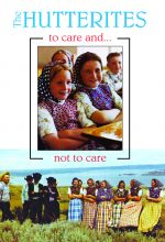 The Hutterites: To Care And Not To Care - .MP4 Digital Download