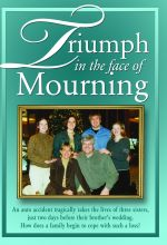 Triumph in the Face of Mourning - .MP4 Digital Download