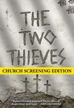 The Two Thieves - Church Screening Edition