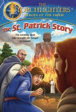Torchlighters: The Saint Patrick Story