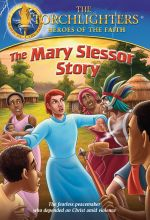 Torchlighters: The Mary Slessor Story