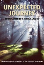Unexpected Journey: From Cancer to a Higher Calling