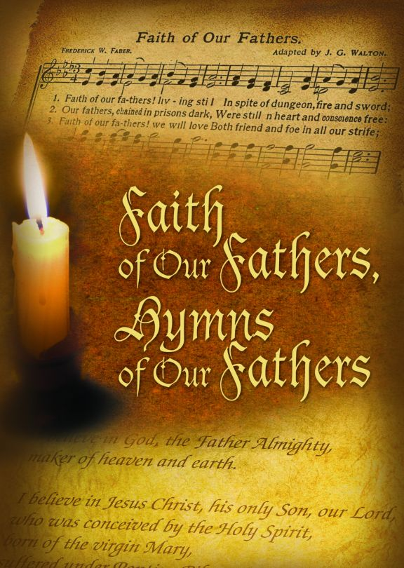 Faith Of Our Fathers, Hymns Of Our Fathers -  MP4 Digital Download