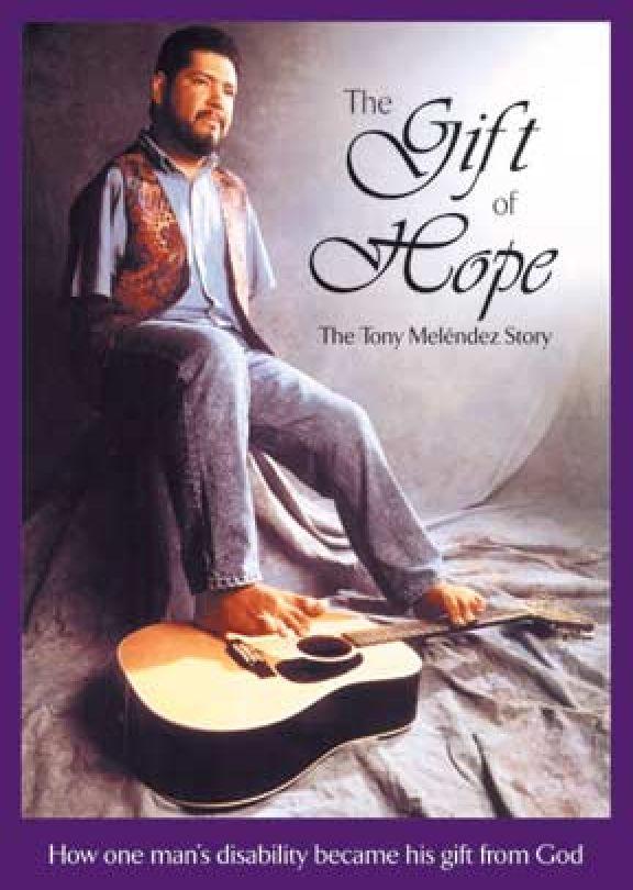 The Gift of Hope: The Tony Melendez Story - DVD Image