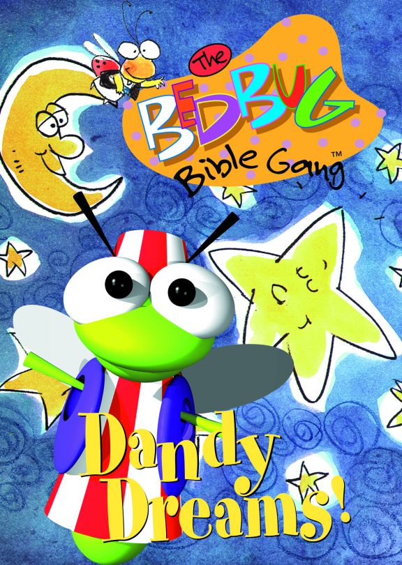 The Bedbug Bible Gang: Dandy Dreams!