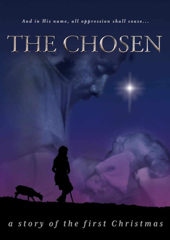 The First Christmas.The Chosen A Story Of The First Christmas