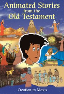Animated Stories From The Old Testament: Creation To Moses