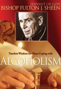Bishop Fulton J Sheen: Timeless Wisdom For Those Coping With Alcoholism - .MP4 Digital Download