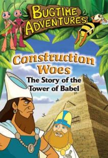 Bugtime Adventures - Episode 5 - Construction Woes – The Tower of Babel Story