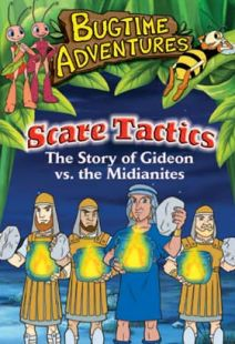 Bugtime Adventures - Episode 13 - Scare Tactics - The Story of Gideon vs. the Midianites - .MP4 Digital Download