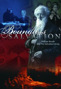 Boundless Salvation - William Booth and the Salvation Army - .MP4 Digital Download