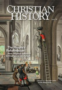 Christian History Magazine #118 - The People's Reformation
