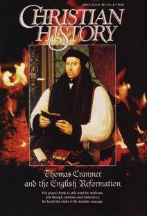 Christian History Magazine #48 - Thomas Cranmer