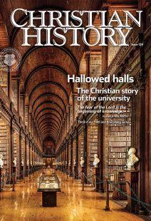 Christian History Magazine #139 - Hallowed Halls