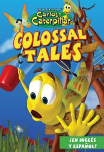 Carlos Caterpillar #1: Colossal Tales