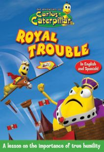 Carlos Caterpillar #11: Royal Trouble