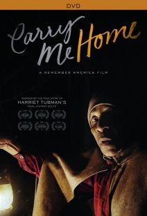 Carry Me Home: A Remember America Film - .MP4 Digital Download