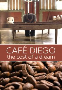 Cafe Diego: The Cost of a Dream