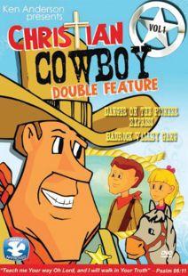 Christian Cowboy: Vol. 1 Danger on the Pioneer Express & Badrock Valley Gang