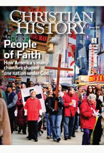 Christian History Magazine #102: People of Faith