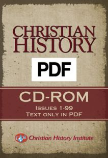 Christian History Magazine Archives