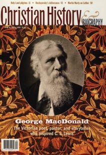 Christian History Magazine #86 - George MacDonald