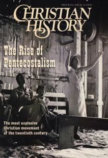 Christian History Magazine #58 - The Rise of Pentecostalism