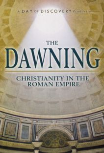 Dawning: Christianity in the Roman Empire